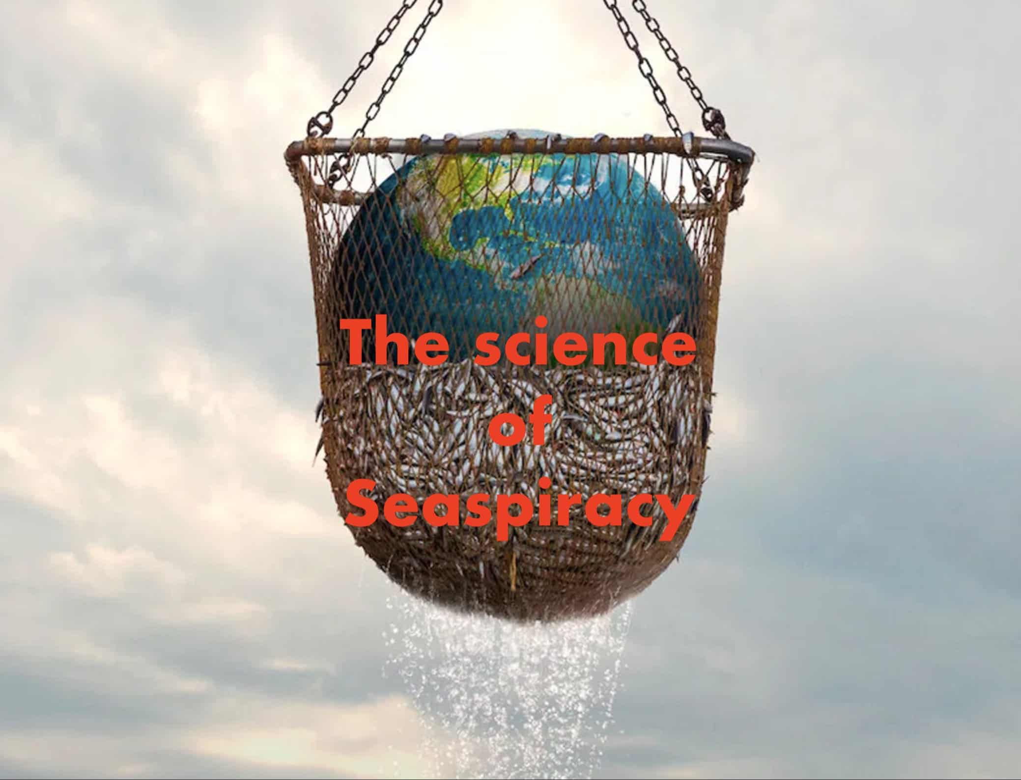 The Science of Seaspiracy overlayed on seaspiracy poster